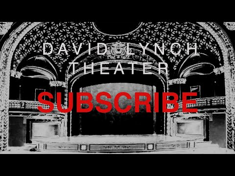 DAVID LYNCH THEATER TEASER