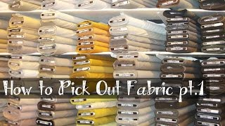 Fabric Shopping pt.1 - What You Need to Know Before Going to the Store
