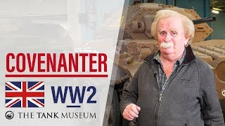 Tank Chats #67 Covenanter | The Tank Museum