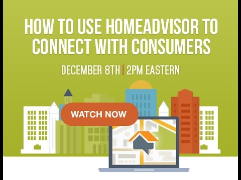 How to Use HomeAdvisor to Connect with Consumers