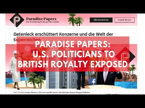 Paradise Papers: Leaked documents expose tax haven secrets of the world's wealthy