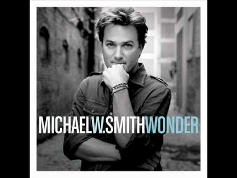 Michael W. Smith - You Belong To Me