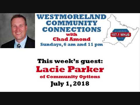 Westmoreland Community Connections: July 1, 2018