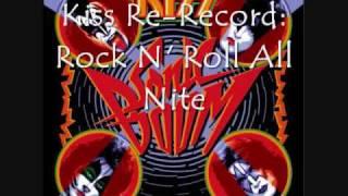 Kiss Re-Record: Rock N' Roll All Nite