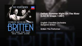 Delius: Summer Night On The River (Live At Snape / 1967)