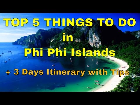 Top 5 Things to do in Phi Phi Islands | How to Spend 3 Days in Phi Phi Islands | Phi Phi Travel Tips