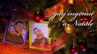 gay ingenui A NATALE
