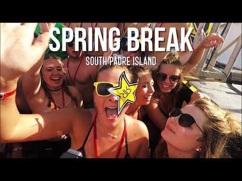 SPRING BREAK 2018 South Padre Island, Texas