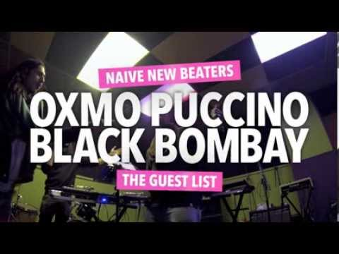 Naive New Beaters - BLACK BOMBAY (feat. OXMO PUCCINO)