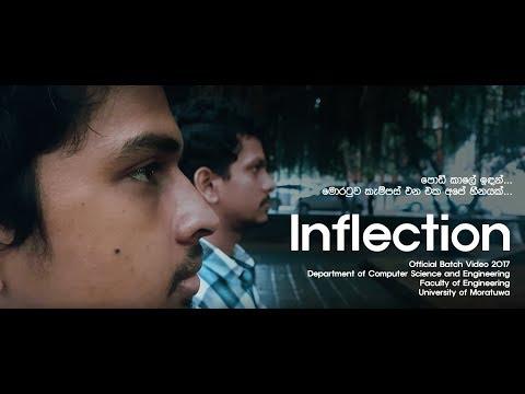 Inflection (නතිවර්තනය) [4K] ~ Official Batch Video 2017 ~ CSE13 | CSE | EFac | UOM | Mora