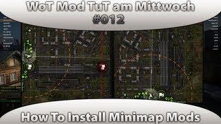 World of Tanks Mod Tutorial am Mittwoch #012 Minimap [Locastan's Minimap 9.2|Deutsch]