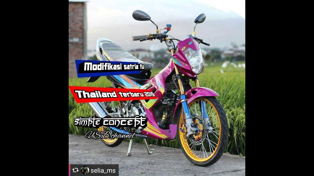 Gambar Modifikasi Satria Fu Thailand Modifikasi Satria Fu Thailand Terbaru 2019 Simple Concept Youtube