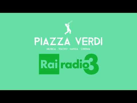 Rai Radio 3 Corrado d'Elia interviene a Piazza Verdi