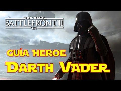 Star Wars Battlefront 2 Como Jugar con Darth Vader, Mejores Cartas, Trucos, Habilidades (Guía héroe)