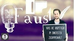 """Goethes """"Faust"""" - was die Hauptfigur im Innersten zusammenhält / Abitur Deutsch / Charakterisierung"""