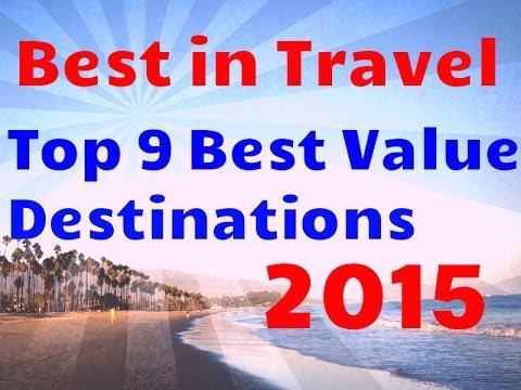 Best Cheap Travel Destinations: Top 9 Best Value Travel 2015