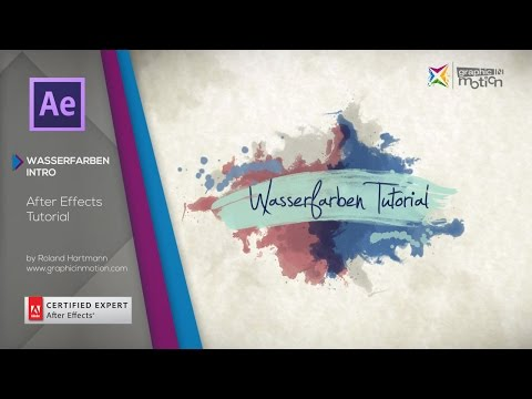 Wasserfarben Reveal & Intro - After Effects Tutorial [GERMAN]