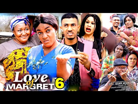 LOVE OF MARGRET SEASON 6 - (New Movie) 2020 Latest Nigerian Nollywood Movie Full HD