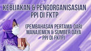 244 - Kebijakan dan Pengorganisasian PPI di FKTP (Manajemen & Sumber Daya PPI)
