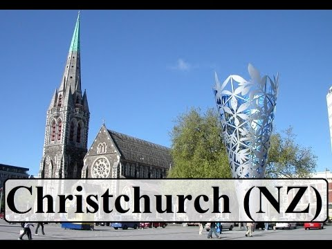 Christchurch New Zealand  (Part 1)