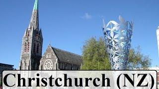 Christchurch New Zealand  (Part 1)