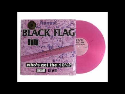 """Black Flag, """"Who's Got the 10 1/2?"""" album (Live)"""