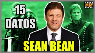 """15 Curiosidades sobre """"SEAN BEAN"""" - (Game of Thrones) - (Lord of the Rings) - 