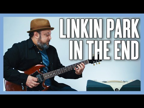 Linkin Park In The End Guitar Lesson +Tutorial