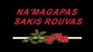 SAKIS ROUVAS   - NA M' AGAPAS (Люби меня)