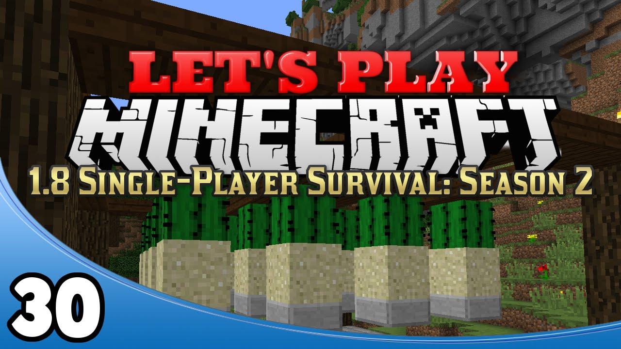 Minecraft 1.8 Single-Player Survival Season 2 - Ep. 30 ...