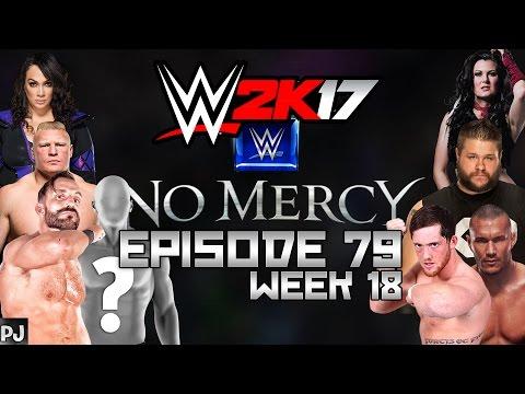 WWE 2K17 UNIVERSE MODE (EPISODE 79) NO MERCY