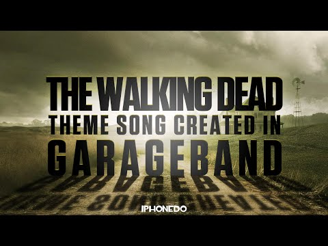 Walking Dead — Theme Song Created in GarageBand [4K]