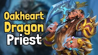 Oakheart Dragon Priest Decksperiment - Hearthstone