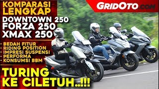 Komparasi Honda Forza 250 vs Yamaha XMAX 250 vs Kymco Downtown 250i l Full Review l GridOto