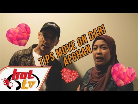 CBS: Afghan kasi tips untuk move on