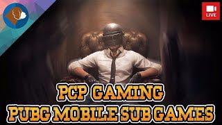 [ENG] PUBG Mobile India | Sub Games | Live Stream