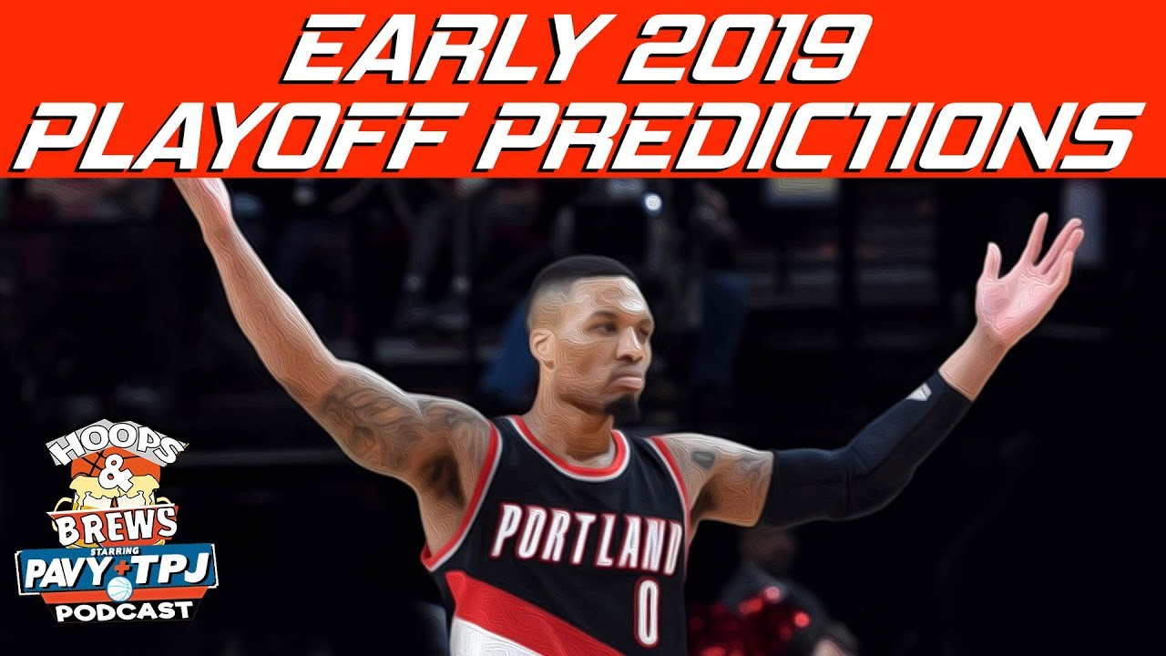 early-2019-playoff-predicitions-hoops-n-brews