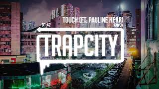 Kaivon - Touch (ft. Pauline Herr)