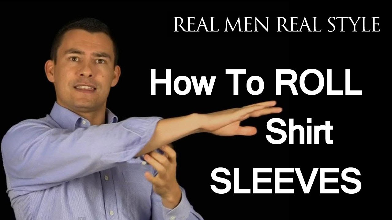 How to roll up shirt sleeves 3 ways to fold mens dress for How to roll up sleeves on women s dress shirt