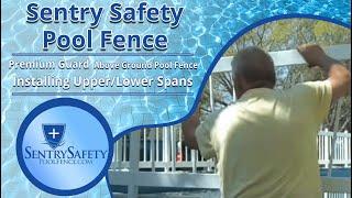 Video Premium Guard - Above Ground Pool Fence Installing Upper & Lower Spans download MP3, 3GP, MP4, WEBM, AVI, FLV Agustus 2018