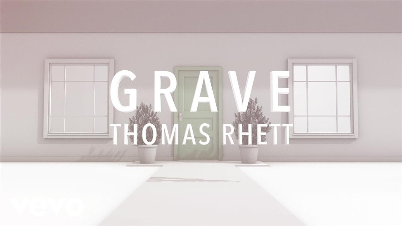 Thomas Rhett - Grave (Lyric Version) - YouTube