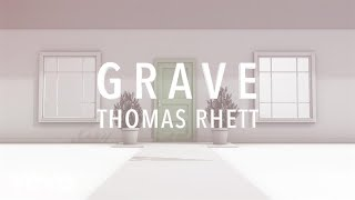 Thomas Rhett - Grave (Lyric Version) thumbnail