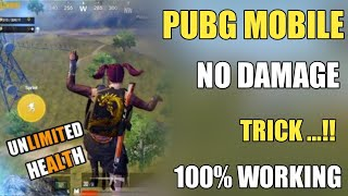 PUBG MOBILE NO DAMAGE TRICK || UNLIMITED HEALTH TRICK PUBG MOBILE BY SUNIL GAMER