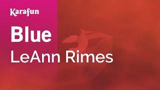Karaoke Blue - LeAnn Rimes *
