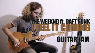 Download I Feel It Coming - The Weeknd ft. Daft Punk - Guitar Jam by Andre Antunes MP3 song and Music Video