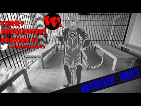 Furry Frequencies Episode 43 - Jailhouse Blues