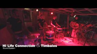 Hi Life Connection & Timbales - Sound System
