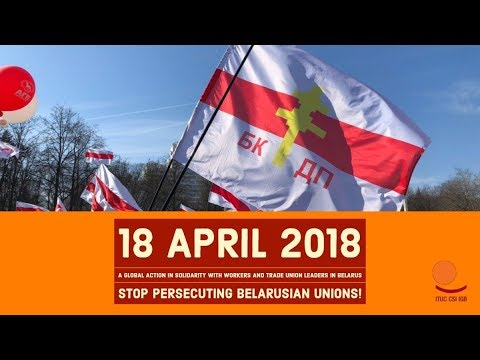 Stop attacks on independent trade unions in Belarus