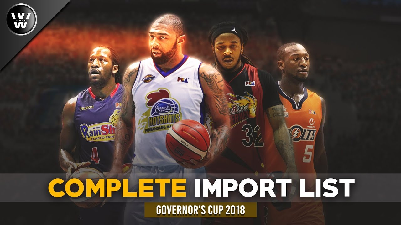 2018 PBA Governor's Cup Imports | Complete Official List