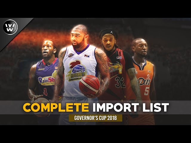 2018 PBA Governor's Cup Imports   Complete Official List